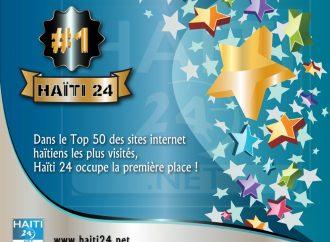 Haïti 24 définitivement la référence, l'agence la plus visitée !