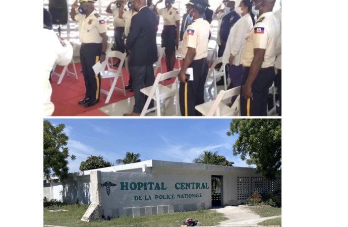 L'hôpital central de la Police Nationale d'Haïti enfin inauguré !