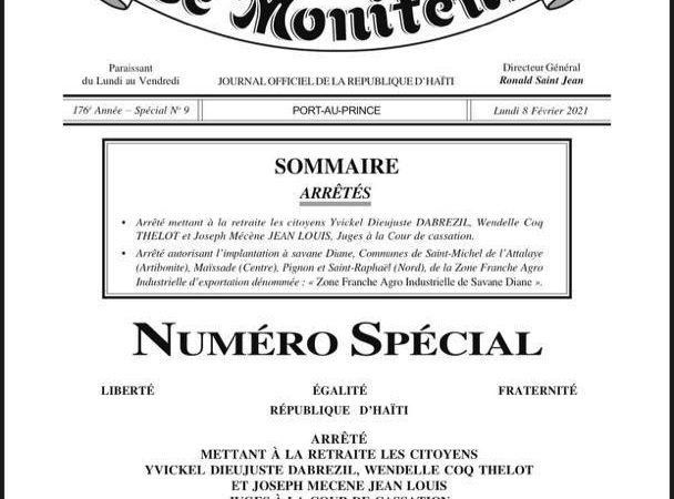 Arrêté présidentiel : Joseph Mécène Jean Louis, Yvickel D. Dabrésil et Wendelle Coq Thélot mis à la retraite